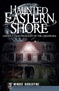 Haunted Eastern Shore book